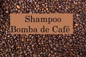 shampoo bomba de café