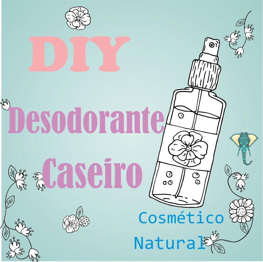 DIY- Seu Desodorante Natural