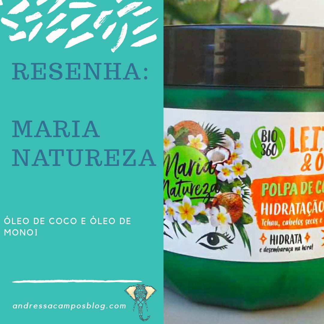Maria Natureza de Leite de Coco e Óleo de Monoi
