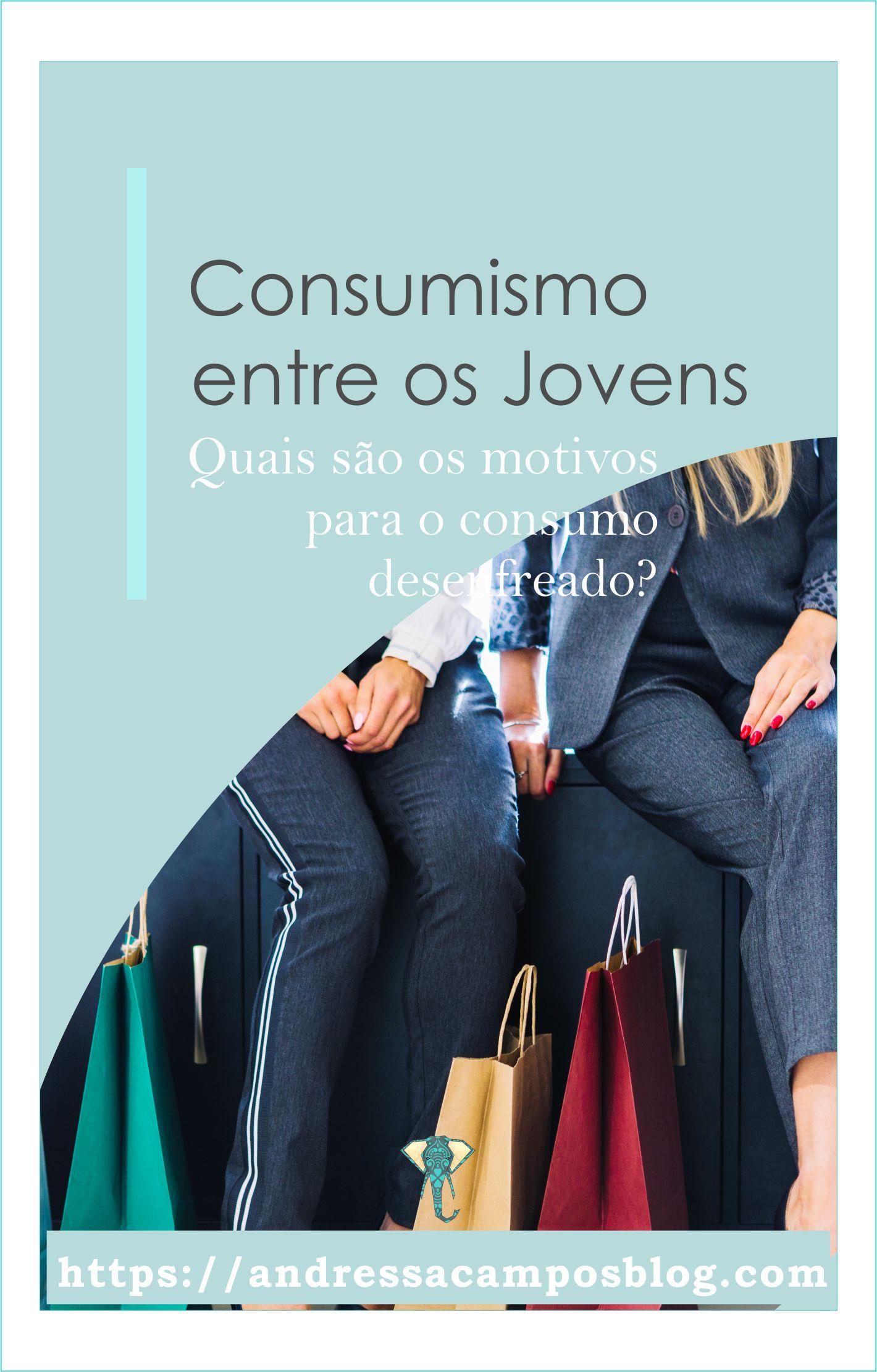 Consumismo entre os Jovens | O que os leva a consumir?