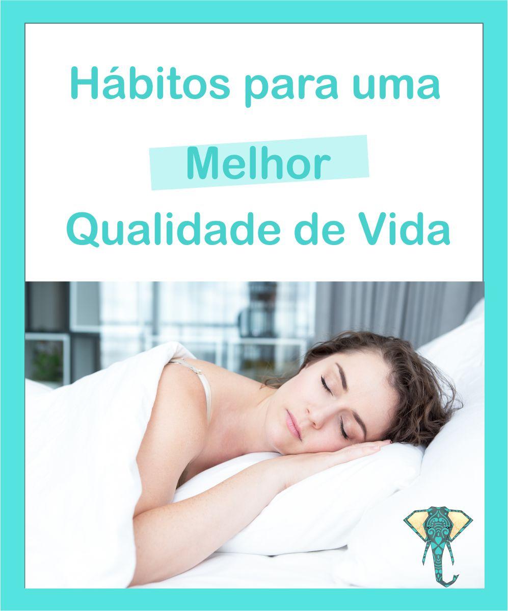 Dormir Bem: Hábitos para uma Qualidade de Vida